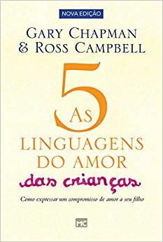 as cinco linguagens do amor para crianças - Gary Chapman