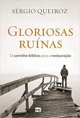 gloriosas ruinas - mundo cristão